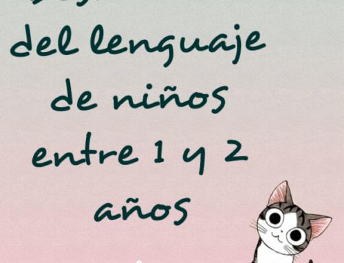 Desarrollo del lenguaje de niños entre 1 y 2 años