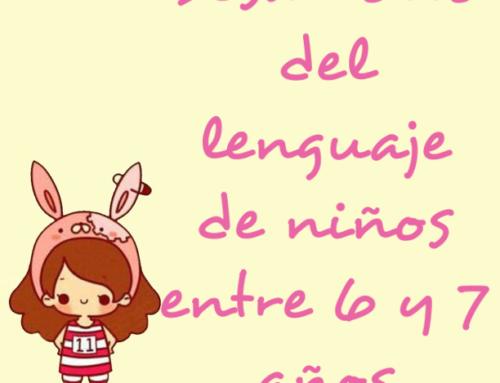 Desarrollo del lenguaje de niños entre 6 y 7 años