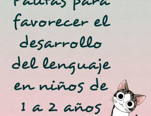 Pautas para favorecer el lenguaje de niños de 1 a 2 años